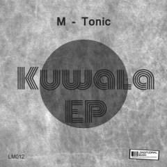 M-Tonic - Kuwala